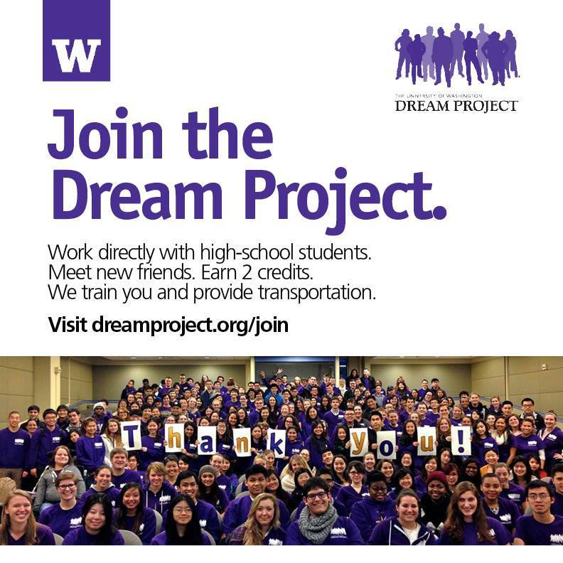 uw dream project The uw carlson center, dream project, and pipeline project are currently looking for 4 dynamic americorps members for 2014-2015 applications due may 5th by 5 pm.